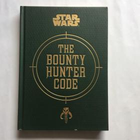 赏金猎人代码 星球大战系列衍生书 英文原版 Bounty Hunter Code: Revelations of Boba Fett  精装 毛边本
