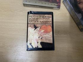 Mother Goose     鹅妈妈童谣集,董桥喜欢的著名的赖格姆 Arthur Rackham 彩色、黑白插图,精装