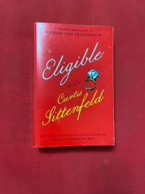 Eligible: A modern retelling of Pride and ...-合格:一个现代的重述骄傲和。。。