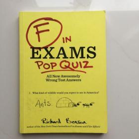 幽默小书 考试不及格系列小测试: 搞笑搞怪答案 英文原版 F in Exams Pop Quiz: All New Awesomely Wrong Test Answers