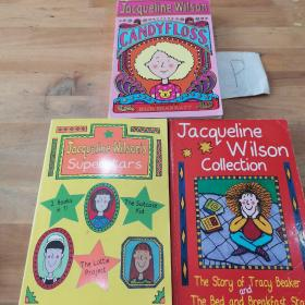 Jacqueline Wilson:THE STORY OF TRACY BEAKER THE BAD AND BREAKFAST STAR/THE SUITCASE KID AND THE LOTTIE PROJECT/CANDYFLOSS等3本合售