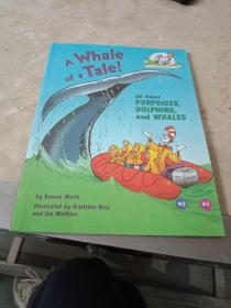 A Whale of a Tale!: All About Porpoises, Dolphins, and Whales (Cat in the Hat's Learning Library)鲸鱼的故事
