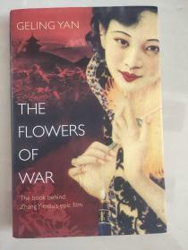 The Flowers of War 英文原版 精装+书衣20开 近新