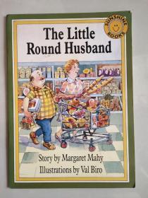 (SUNSHINE BOOKS) THE LITTLE ROUND HUSBAND 英文原版<圆滚滚的小丈夫> 少儿绘本24k