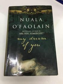 英文原版 NUALA O'FAOLAIN My Dream of You