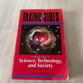 Taking Sides Clashing Views in Science, Technology, and Society
