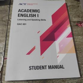ACADEMIC ENGLISH I Reading AND Writing SKills GAC001 (学术英语)