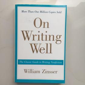 英文原版  On Writing Well, 30th Anniversary Edition:The Classic Guide to Writing Nonfiction
