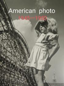 美国影像写真 1945一1950 (日文)