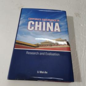 Corporate Governance in China: Research and Evaluation  中国的公司管理