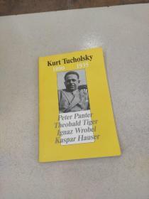 Kurt Tucholsky 1890-1935:库尔特·图乔斯基1890- 1935