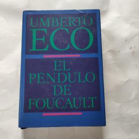 UMBERTO ECO EL PENDULO DE FOUCAULT