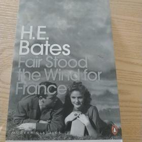 Fair Stood the Wind for France (Penguin Modern Classics) 法国好风中  9780141188164