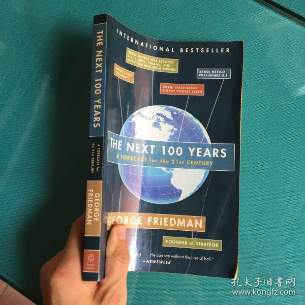 The Next 100 Years:A FORECAST FOR THE 21ST CENTURY