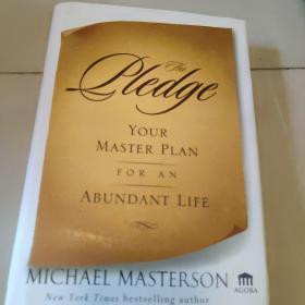 The Pledge  Your Master Plan for an Abundant Life