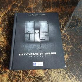 FIFTY  YEARS  OF  THE  UIS   1965-2015以图片为准