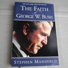 THE FAITH OF GEORGE W.BUSH