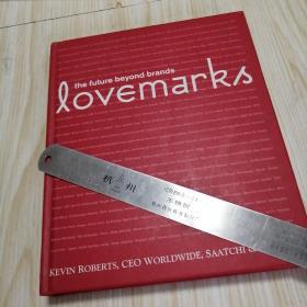 Lovemarks:  TheFutureBeyondBrands外文原版书实物拍图供参考