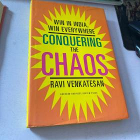 Conquering the Chaos: Win in India, Win EverywhereKindle