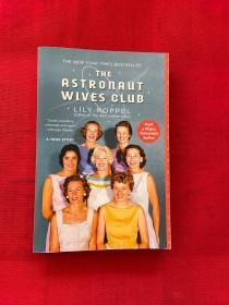 The Astronaut Wives Club : A True Story宇航员妻子俱乐部的故事,英文原版