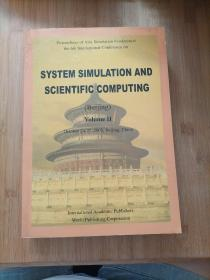 SYSTEM SIMULATION AND SCIENTIFIC COMPUTING 2  亚洲防伪真暨第六届国际系统防真与科学计算国际会议论文集 16开