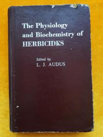 THE PHYSIOLOGY AND BIOCHEMISTRY OF HERBICIDES(精装)