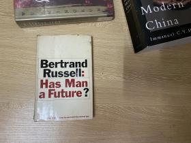 (初版)Has Man a Future?  羅素《人類有未來嗎?》, 董橋:妙筆生花,文章又脆又有風格,無一冗筆。 1961年老版書,精裝