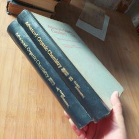 高等有机化学 第1册《结构和历程》 第2册《反应与合成》 第2版 英文版 2本合售