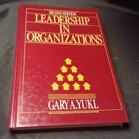 Leadership in organizations(second edition)