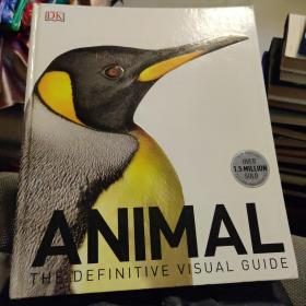 ANIMAL THE DEFITIVE VISUAL GUIDE