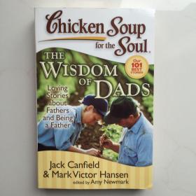 英文原版  Chicken Soup for the Soul: The Wisdom of Dads[心灵鸡汤:父亲的智慧]