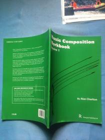 Music Compotition Workbook Volume 1 干净未翻阅