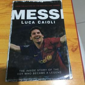 Messi:The Inside Story of the Boy Who Became a Legend