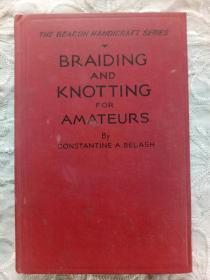 英文原版 《编织和打结》1943年 硬精装