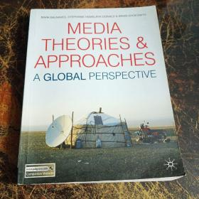 Media Theories and Approaches: A Global Perspective 媒体理论与方法 全球视角