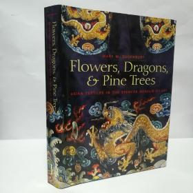 Flowers,Dragons and Pine Trees  亚洲织绣
