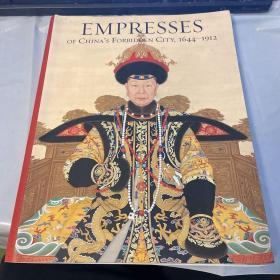 EMPRESSES OF CHINA'S FORBIDDEN CITY,1644-1912