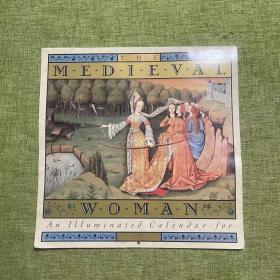 The Medieval Woman An Illuminated Calendar For 1992(1992年日历:中世纪的女人)