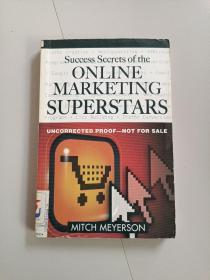Success Secrets of the Online Marketing Superstars(网络营销巨星的成功秘诀)