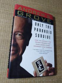 Only the Paranoid Survive:How to Exploit the Crisis Points that Challenge Every Company and Career【小16开】