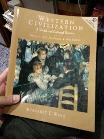 【英文原版】WESTERN CIVILIZATION a social and cultural history西方文明社会和文化的历史 第二部 Volume2:1500-The present Brief Edition  MARGARET L. KING