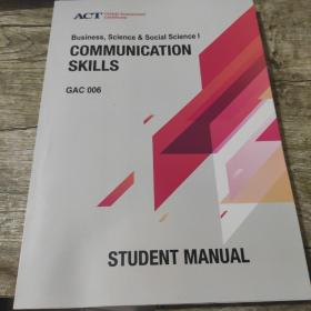 Business Science & Social Science l COMMUNICATION SKILLS GAC006(学术英语)