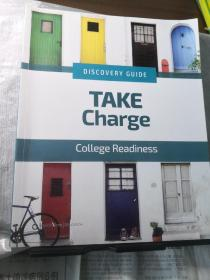 DISCOVERY GUIDE: TAKE Charge--College readiness   LEVEL 12探索指南:负责--大学准备