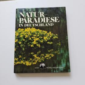 NATUR PARADIESE IN DEUTSCHLAND【德国的自然天堂】精装,大16开