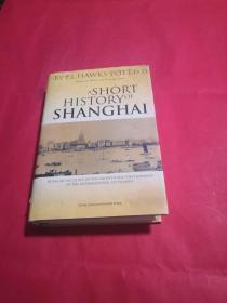 上海简史:Being an Account of the Growth and Development of the International Settlement