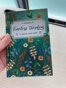 A Bouquet of Timeless Wisdom to Guide Your Path (A Bouquet of Collection)