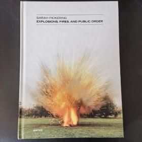 现货Sarah Pickering:Explosions莎拉‧匹柯玲: 爆炸、火灾与公共秩序