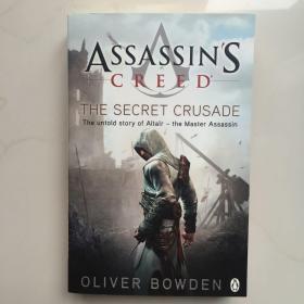 英文原版  Secret Crusade: Assassin's Creed Book 3[刺客的信条-秘密圣战]