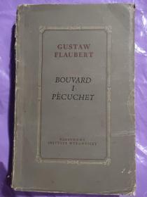 BOUVARD I PECUCHET 波兰语原版  福娄拜 著  毛边本 1955年