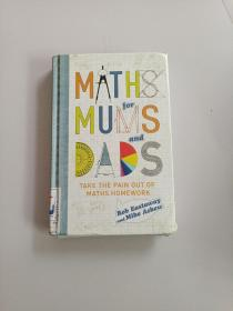 MATHS FOR MUMS AND DADS:TAKE THE PAIN OUT OF MATHS HOMEWORK(双亲学数学:脱离数学作业苦海)